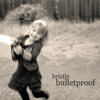 Bristle, Bulletproof (EDT4124) CD cover (copyright 2012, Bristle)
