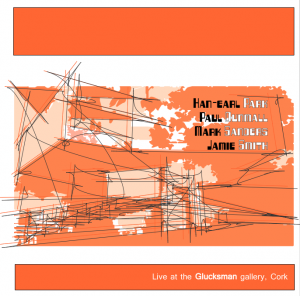 'Live at the Glucksman gallery, Cork' CD cover