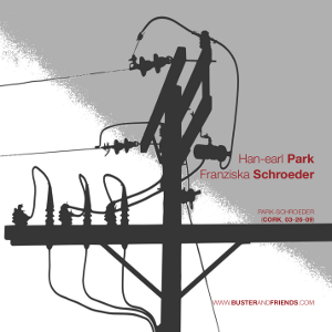 artwork for Han-earl Park and Franziska Schroeder: Park-Schroeder (Cork, 03-26-09)